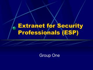 Extranet for Security Professionals ESP