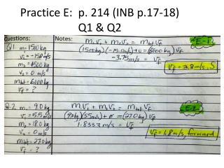 Practice E:  p.  214 (INB p.17-18)      Q1 & Q2