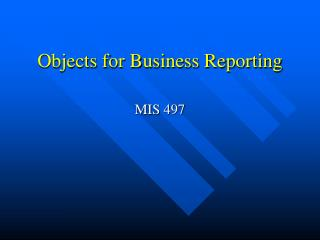 Objects for Business Reporting