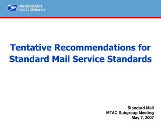 Tentative Recommendations for Standard Mail Service Standards