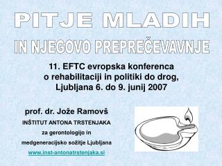 11. EFTC evropska konferenca o rehabilitaciji in politiki do drog, Ljubljana 6. do 9. junij 2007