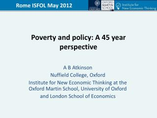 Poverty and policy: A 45 year perspective