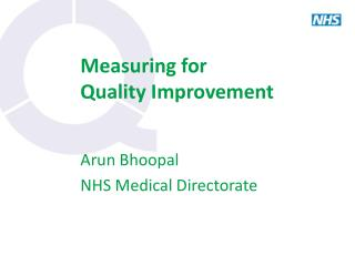 Measuring for  Quality Improvement