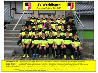 SV  Worblingen C-Jugend Saison 2014/15