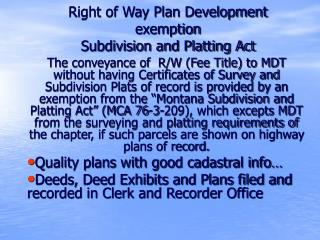 Right of Way Plan Development exemption  Subdivision and Platting Act
