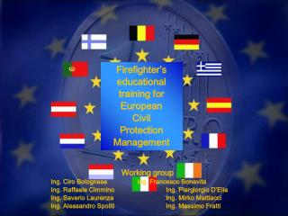 Firefighter's educational training for  European  Civil  Protection Management