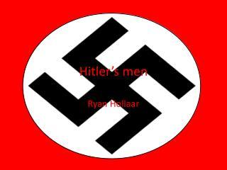 Hitler's men