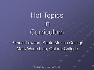 Hot Topics  in  Curriculum