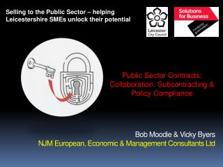 Bob Moodie & Vicky Byers  NJM European, Economic & Management Consultants Ltd