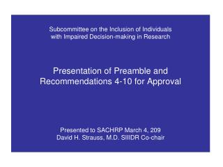 Subcommittee on the Inclusion of Individuals  with Impaired Decision-making in Research