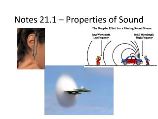 Notes 21.1 – Properties of Sound