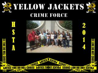 Yellow Jackets Crime Force