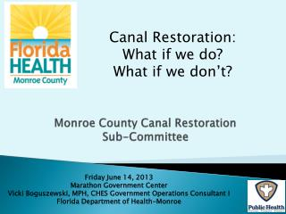Monroe County Canal Restoration Sub-Committee