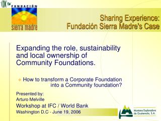 Sharing Experience: Fundación Sierra Madre's Case
