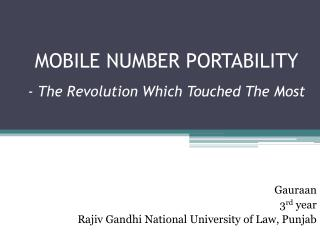 MOBILE NUMBER PORTABILITY -  The Revolution Which Touched The Most