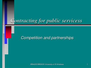 Contracting for public servicess