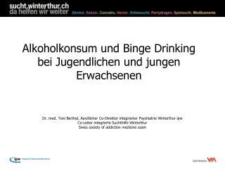 Alkoholkonsum und Binge Drinking bei Jugendlichen und jungen Erwachsenen
