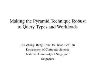Making the Pyramid Technique Robust to Query Types and Workloads
