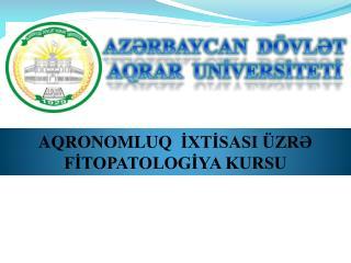 AZƏRBAYCAN DÖVLƏT  AQRAR  UNİVERSİTETİ