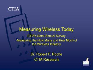 Measuring Wireless Today