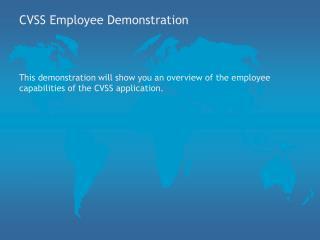 CVSS Employee Demonstration