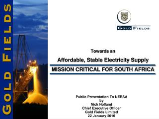 Towards an  Affordable, Stable Electricity Supply  MISSION CRITICAL FOR SOUTH AFRICA