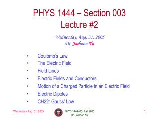 PHYS 1444 – Section 003 Lecture #2