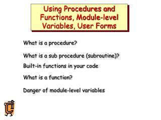 Using Procedures and Functions, Module-level Variables, User Forms