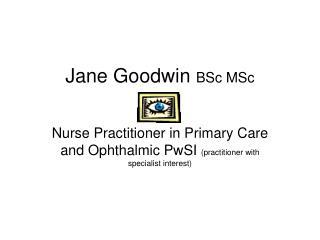 Jane Goodwin  BSc MSc