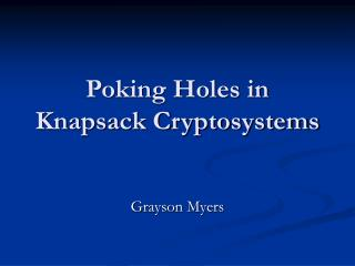 Poking Holes in Knapsack Cryptosystems