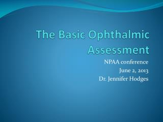 The Basic Ophthalmic Assessment