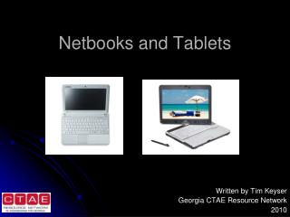 Netbooks and Tablets