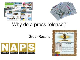 Why do a press release?