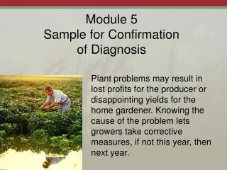 Module 5 Sample for Confirmation  of Diagnosis