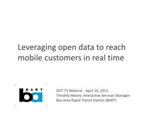 Leveraging open data to reach mobile customers in real time
