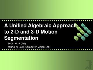 A Unified Algebraic Approach to 2-D and 3-D Motion Segmentation