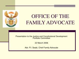 OFFICE OF THE FAMILY ADVOCATE