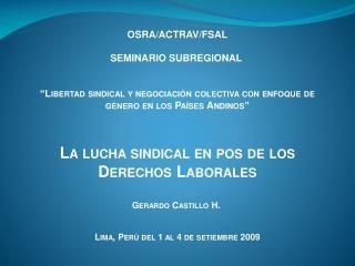 OSRA/ACTRAV/FSAL SEMINARIO SUBREGIONAL