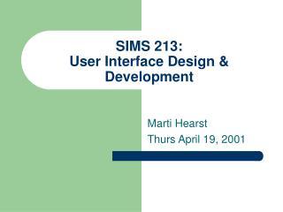 SIMS 213:  User Interface Design & Development