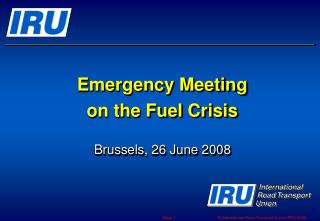 Emergency Meeting  on the Fuel Crisis