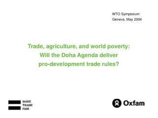 WTO Symposium Geneva, May 2004