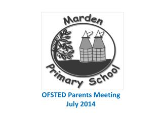 OFSTED Parents Meeting  July 2014