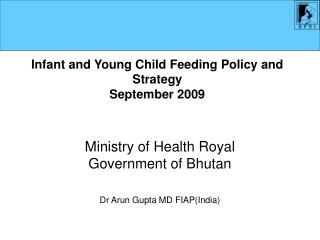 Infant and Young Child Feeding Policy and Strategy  September 2009