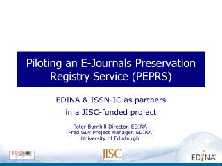 Piloting an E-Journals Preservation Registry Service (PEPRS)