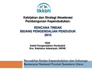Perwakilan Badan Kependudukan dan Keluarga Berencana Nasional Provinsi  Sumatera Utara