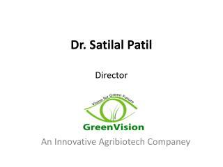 Dr. Satilal Patil Director