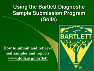 Using the Bartlett Diagnostic Sample Submission Program (Soils)