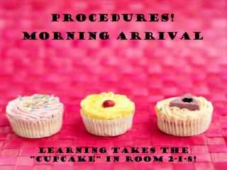 """Learning takes the """"Cupcake"""" in room 2-1-8!"""