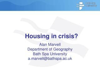 Housing in crisis?