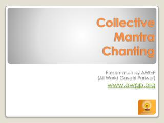 Collective Mantra Chanting